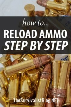 How to Reload Ammo Step by Step Everything you need to know about reloading your own ammo SAFELY: basic components, tools and supplies, types of reloading press, types of cartridges, and more.