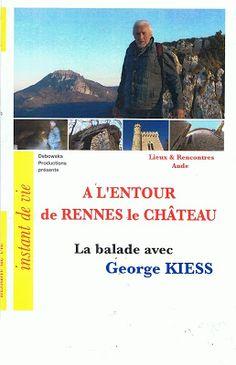 A l'entour de Rennes-le-Château, de Georges Kiess... #Art #Artiste