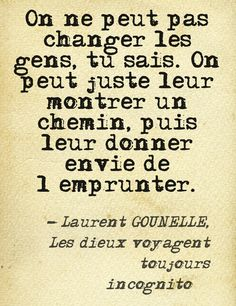 """C'est bien pour cela que je suis Là en Incognito! Words Quotes, Me Quotes, Motivational Quotes, Inspirational Quotes, Sayings, Think, French Quotes, Some Words, Amazing Quotes"