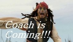 sssshhhhhh!!!!!! Coach is Here! Act normal guys!