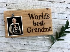 Gifts for Grandma, Mothers Day gift, Worlds Best Grandma, Photo clip board, Grandma picture holder, Grandma picture frame, Picture holder