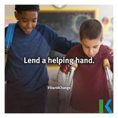 Lend a helping hand. #StartAChange