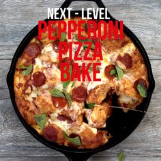 Next-Level: Pepperoni Pizza Bake