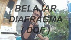 DIAFRAGMA - BELAJAR FOTOGRAFI #1