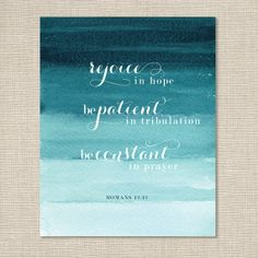 Bible Verse Art Print / Romans 12.12