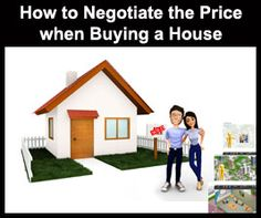 How to Negotiate the Price When Buying a House