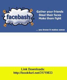 Facebash , Android , torrent, downloads, rapidshare, filesonic, hotfile, megaupload, fileserve