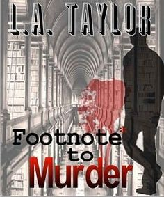 Footnote to Murder by L. A. Taylor    Marge Brock is a divorced mother of three teenagers trying to make a living in Boston as a researcher. When an author hires her to research unsolved murders, she is grateful for the assignment. However, as she gathers information about a series of unsolved murders in Great Britain and in Boston, she begins to wonder whether one of the members of the circle of friends that she had in Great Britain, and now has in Boston, might be the killer.
