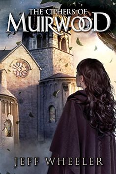 The Ciphers of Muirwood (Covenant of Muirwood Book 2) - https://freebookzone.download/the-ciphers-of-muirwood-covenant-of-muirwood-book-2/