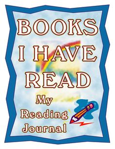 "Reading Journal ""Books I Have Read"" School Teacher, School Fun, Back To School, I Love Books, My Books, Reading Journals, School Signs, 100 Days Of School, Book Journal"