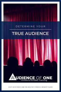 Determine Your Audience - Audience of One Best Blogs, Branches, Apples, Mindset, Roots, Let It Be, Thoughts, Money, Motivation