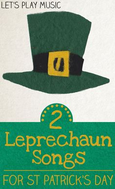 2 New Leprechaun Songs for Kids to celebrate St Patrick's Day