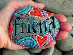 Painted friend rock.  These would be great for: dad, mom, gramps, papa, mama, nana, auntie, cuz, honey, boo, love, faith, hope, uncle, bro, sis, mama, papa, pops, mommy, daddy, VIP, brave soul, winner, etc.