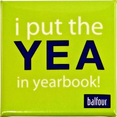 I think how the green backdrop makes the put the YEA in yearbook! really stand out.