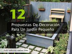 12Propuestas De Decoración Para Un Jardín Pequeño