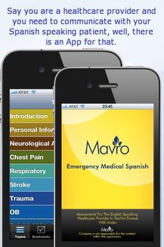 Say you are a healthcare provider and you need to communicate with you Spanish speaking patients... well, there's an App for that!