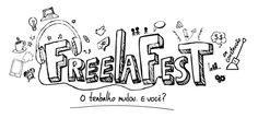 Freelafest! O primeiro festival de cultura freelancer do Brasil. Gostei da idéia ;)