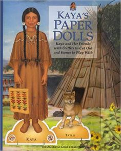 Josefina's Paper Dolls: Josefina and Her Friends With Outfits to Cut Out and Scenes to Play With (American Girl Collection) Kaya American Girl Doll, Native American Girls, Native American History, Doctor Of Osteopathic Medicine, Used Books Online, European American, Mini Books, Paper Dolls, The Unit