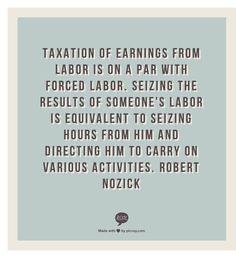 Tax = slavery