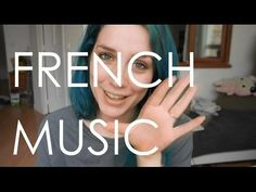 French music recommendations. - YouTube