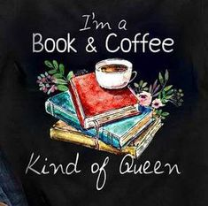 Queen of Books Queen of Books - Book and Coffee I Love Books, Books To Read, My Books, Quotes For Book Lovers, Book Quotes, Coffee Quotes, Quote Books, Book Memes, Book And Coffee