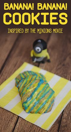 Banana! Banana! Cookies: The perfect cookie for a #MinionsMovieNight at home! AD