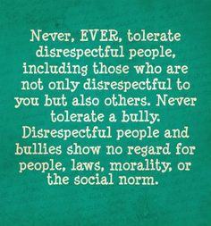 quotes about disrespect - Bing Images