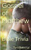 Free Kindle Book 05/07/14 – 05/11/14: Gospel of Matthew Bible Trivia by Tyra Buburuz