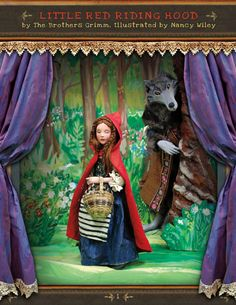 """Little Red Riding Hood"""" - Illustrated by Nancy Wiley (story by Brothers Grimm); Published 2012"""