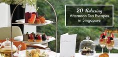 20 Relaxing Afternoon Tea Escapes in Singapore | OpenRice Singapore  On my too do list!