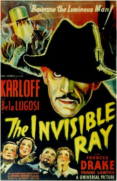 The Invisible Ray.....1936