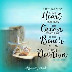 There is a piece of my heart that lives in the ocean. When I am at the beach, I am in my place of devotion. - Tap the link to see the newly released collections for amazing beach bikinis Playa Beach, Beach Bum, Ocean Beach, Summer Beach Quotes, Deco Marine, Ocean Quotes, I Love The Beach, Destination Voyage, Beach Signs
