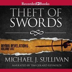 Theft of Swords: Riyria Revelations, Volume 1 by Michael J. Sullivan
