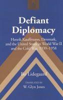 Defiant diplomacy [Recurso electrónico]