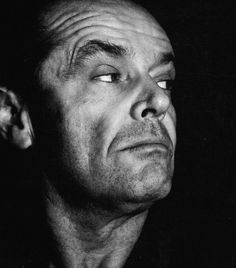 """People who speak in metaphors should shampoo my crotch."" ~Jack Nicholson"