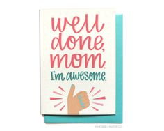 Funny Mothers Day Card - Funny Mom Card - Well Done Mom - I'm awesome - Mom Birthday Card - MD32