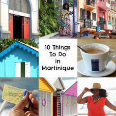 A quick guide with 10 things to do in Martinique for the traveler who loves to eat, explore and shop.