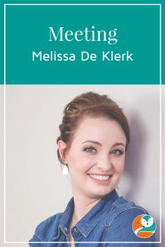 Blog challenge day 1 - Meeting Melissa De Klerk - Owner + Creative Director of Fox & Owl Media.
