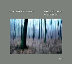 ECM Cover Art - Gary Burton Quintet – Dreams So Real