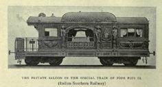 The private saloon was presented to Pope Pius IX by Rome -Civita Vecchia Railway in 1857