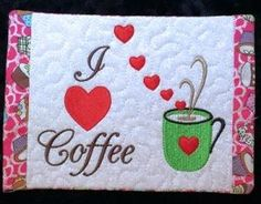 """ITH Coffee Mug Rug by """"Nonnienoo Creations"""" These designs are available in the hoop size Colorful Quilts, Small Quilts, Mini Quilts, Machine Embroidery Applique, Custom Embroidery, Embroidery Ideas, Patchwork Cards, Christmas Mug Rugs, Mug Rug Tutorial"""
