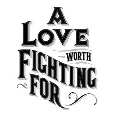 Typeverything.com - A love worth fighting for by Drew Melton.