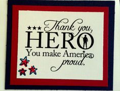 Hero card for a good friend's Honor Flight It Matters To Me, Honor Flight, Military Cards, In Harm's Way, Hero, Soldiers, Card Ideas, Graduation, Paper