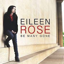 EILEEN ROSE - BE MANY GONE  CD NEW+