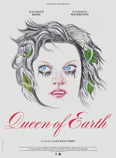 From director and writer Alex Ross Perry, 'Queen of the Earth', stars Elisabeth Moss and Katherine Waterston in a horror psychological comedy film which… Elisabeth Moss, Streaming Vf, Streaming Movies, Jurassic World, Katherine Waterston, Alex Ross Perry, Earth Movie, Queen, Netflix Movies To Watch