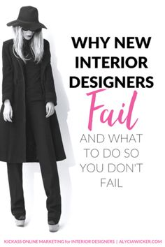 Why New Interior Designers Fail And What To Do About It