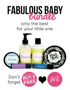 The fabulous baby bundle. Mild and nourishing love for your newborn's skin (or yours). Don't forget that Posh products are all buy 5 get one free @ perfectlyposh.com