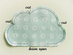 sewing a cloud. Great for a pillow. #diy: More