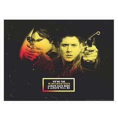We're the Winchesters Always have been always will be Sam Dean, Dean Winchester, Supernatural, Feels, Occult