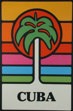 Cuban poster from the 1980's, promoting tourism